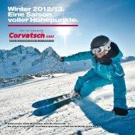 Winter 2012/13. Eine Saison voller Höhepunkte. - Corvatsch