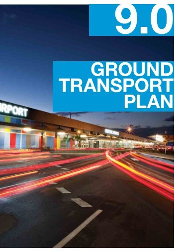 9.0 Ground Transport Plan - Gold Coast Airport