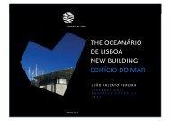 The Oceanario de Lisboa new building - Edificio do Mar