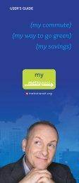 (my commute) (my way to go green) (my savings) - Metro Transit