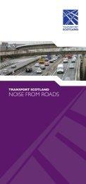 Noise from Roads leaflet - Transport Scotland