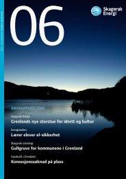 Last ned Skagerak Energis årsrapport 2006 - Skagerak Energi AS