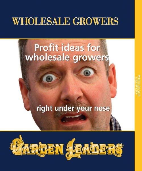 RETAIL GROWERS WHOLESALE GROWERS EZ GRO ...