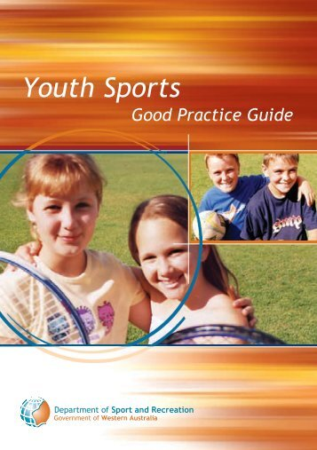 Youth Sport: Good Practice Guide - VicSport