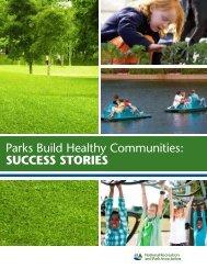 Parks Build Healthy Communities: SUCCESS STORIES - National ...