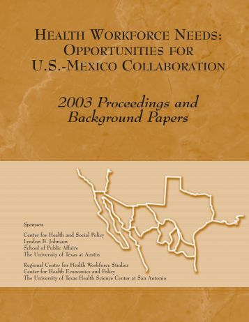 Opportunities for U.S.-Mexico Collaboration - The University of ...