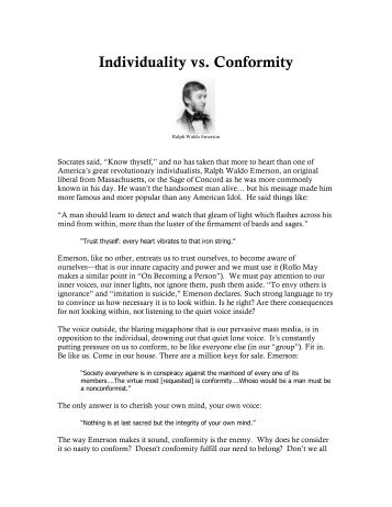 "individuality and conformity synthesis essay One's individuality and dignity are automatically taken away by the desire to fit in many people believe that others should act a certain way to be ""normal"" like everyone else without having the need to be their own person and expressing themselves, while at the same time being accepted by society for who they truly are."