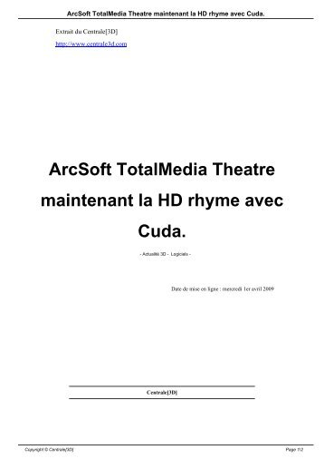 ArcSoft TotalMedia Theatre maintenant la HD rhyme ... - Centrale[3D]