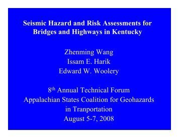 Seismic Hazard and Risk Assessments for Bridges and Highways in ...