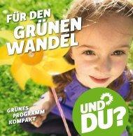 Kurzwahlprogramm Bundestagswahl 2013 - Bündnis 90/Die Grünen
