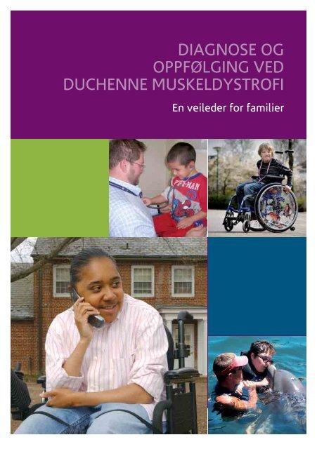 Diagnose og oppfølging ved Duchenne Muskeldystrofi - Oslo ...