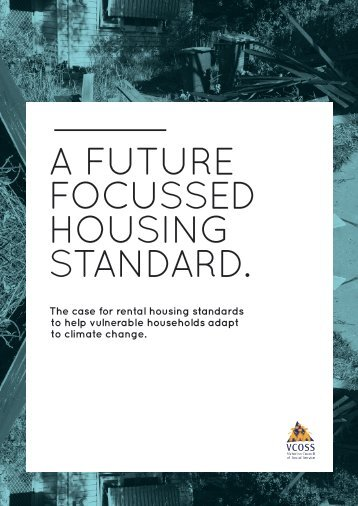 a future focussed housing standard. - Victorian Council of Social ...