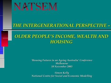 the intergenerational perspective – older people's ... - NATSEM