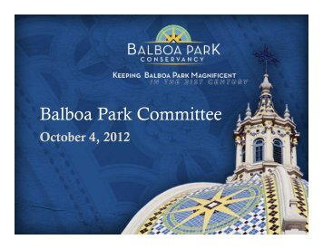 Presentation to the Balboa Park Committee on October 4, 2012