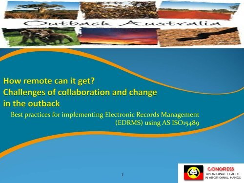How remote can it get? Working with change in the outback ...