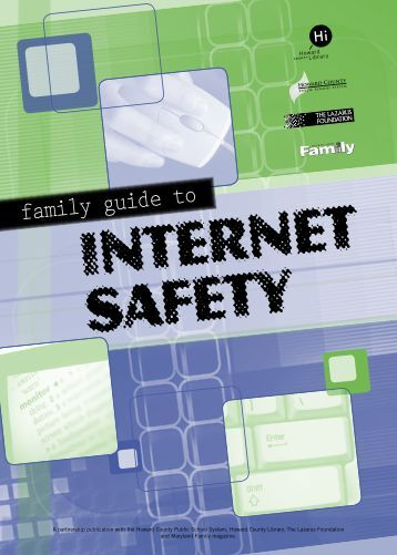 Family Guide to Internet Safety - Howard County Library