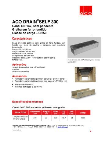 aco drain self 300 canal dn 250 sem lusitana aco. Black Bedroom Furniture Sets. Home Design Ideas