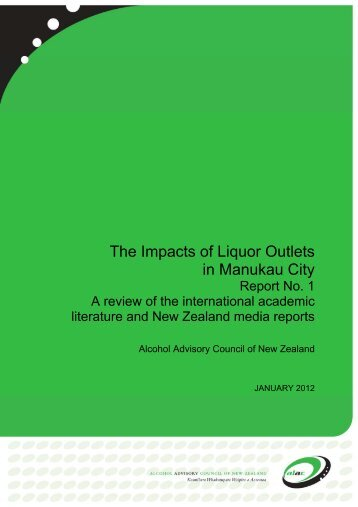 The Impacts of Liquor Outlets in Manukau City - Alac