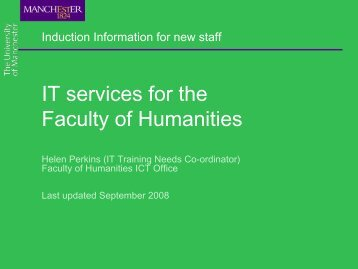Faculty of Humanities IT Induction for New Staff - Humanities ICT Office
