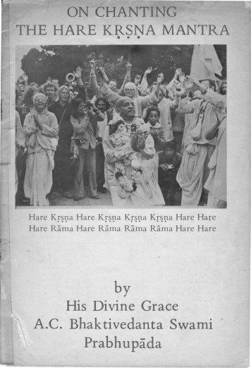 On Chanting The Hare Krsna Mantra - Prabhupada
