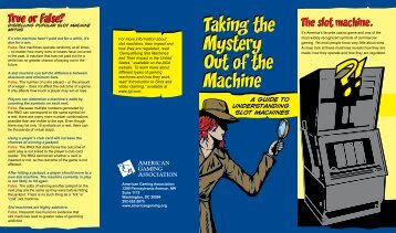Taking the Mystery Out of the Machine - Iowa Gaming Association