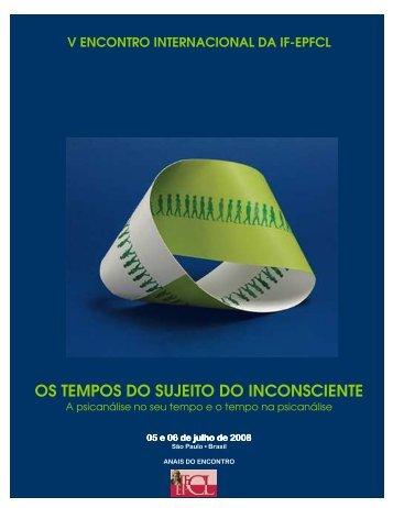 os tempos do sujeito do inconsciente - Internationale des Forums