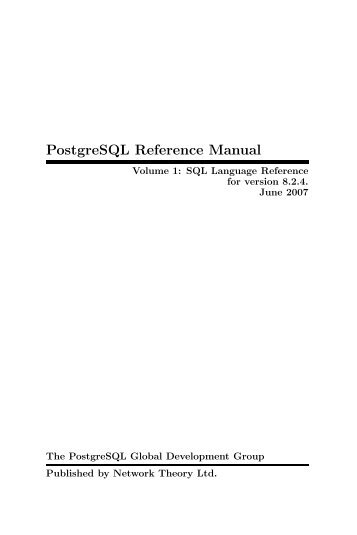 get to know postgresql bruce momjian rh yumpu com Ataaps Users Reference Manual postgresql 9.0 reference manual pdf