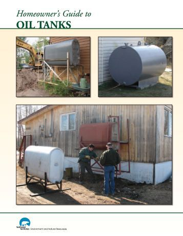 Homeowner's Guide To OIL TANKS - Environment and Natural ...