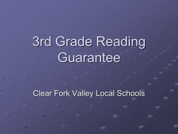 3rd Grade Reading Gaurantee - Clear Fork Valley Local Schools