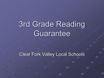 3rd Grade Reading Gaurantee - Clear Fork Valley Local Schools