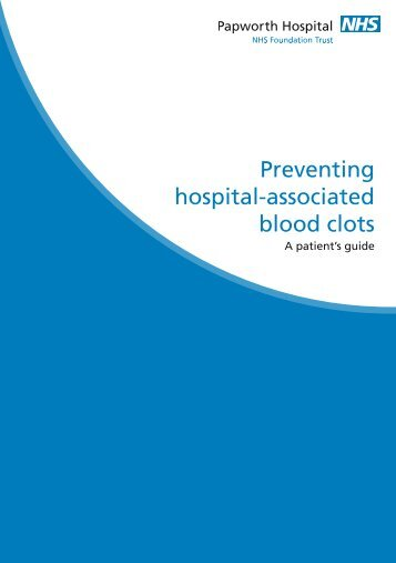 Reducing the Risk of Blood Clots - Papworth Hospital