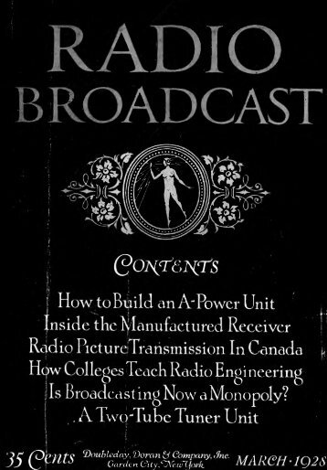 Radio Broadcast - 1928, March - 64 Pages, 5.7 ... - VacuumTubeEra