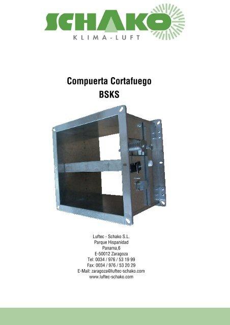 BSKS Compuerta Cortafuego - Schako