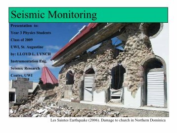 Seismic Monitoring - The University of the West Indies Seismic ...