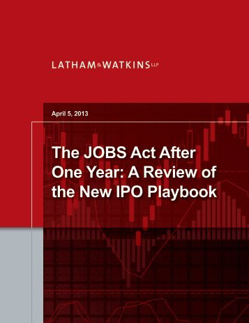 The JOBS Act After One Year: A Review of the New IPO Playbook ...