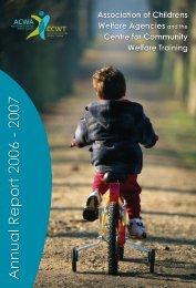 2006/2007 ACWA Annual Report - Association of Children's Welfare ...