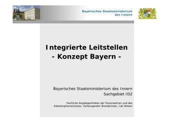 Integrierte Leitstellen - Konzept Bayern - - Florian Landshut Land