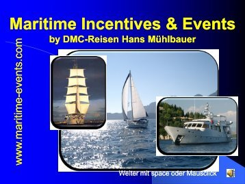 Maritime Incentives & Events Maritime Incentives ... - DMC-Reisen