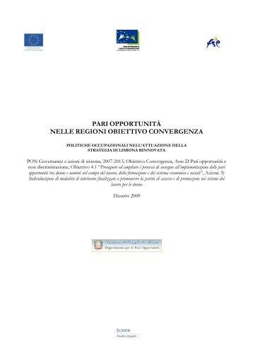 Pari Opportunità nelle Regioni Obiettivo Convergenza: Politiche ...