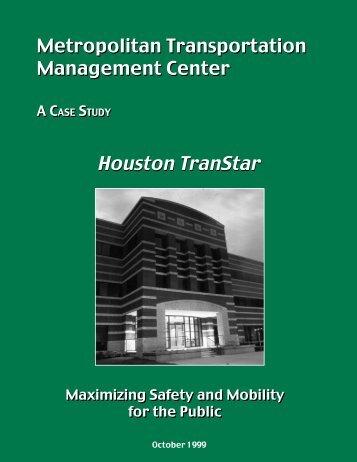 Metropolitan Transportation Management Center, A Case Study ...