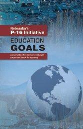 P-16 Initiative EDUCATION GOALS - Educationquest Foundation