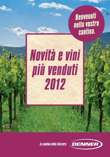Novità e vini più venduti 2012 - Denner Wineshop.ch