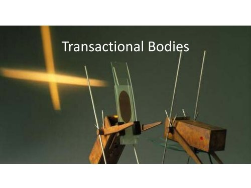 Transactional Bodies