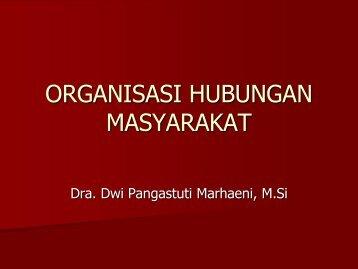 Organisasi Hubungan Masyarakat by Dwi Pangastuti M