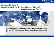 Technische Hilfe auf Verkehrswegen - THW Gst Straubing