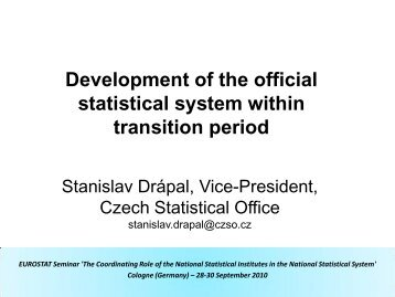 Development of the official statistical system within transition period