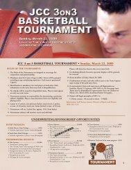 JCC 3-on-3 BASKETBALL TOURNAMENT • Sunday, March 22, 2009