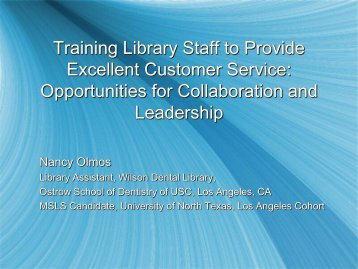 Training Library Staff to Provide Excellent Customer ... - MLGSCA
