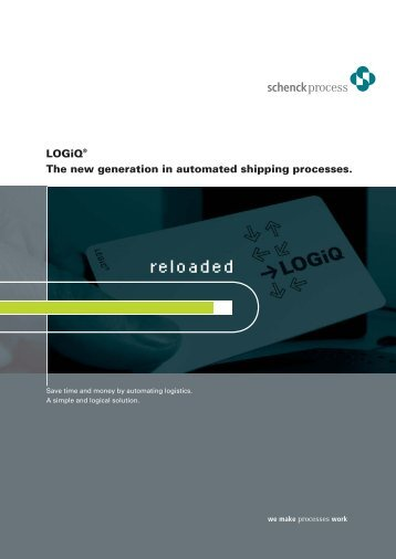 LOGiQ® The new generation in automated shipping processes.