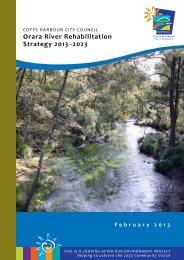 Orara River Rehabilitation Strategy 2013 –2023 - Coffs Harbour ...